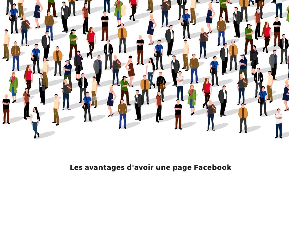 Les avantages d'avoir une page Facebook