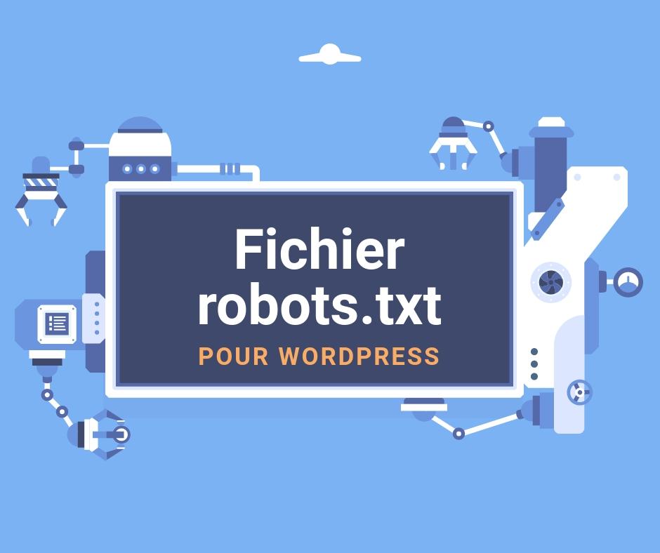 Fichier robots.txt pour WordPress